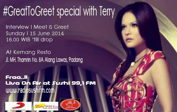 "Pamflet ""Meet and Greet"" Terryana Fatiah dari Sushi FM Radio."